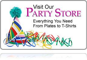 Visit Our Party Store. Everything you need from plates to t-shirts